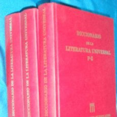 Libros de segunda mano: DICCIONARIO DE LA LITERATURA UNIVERSAL EN 3 TOMOS · MUCHNIK BUENOS AIRES, 1966 · 22CM. 1.910PÁGINAS. Lote 101136111