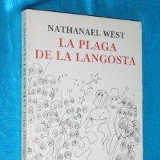 Libros de segunda mano: NATHANAEL WEST, LA PLAGA DE LA LANGOSTA · SEIX BARRAL, 1972 · 20CM. 206PÁGINAS. Lote 101143039