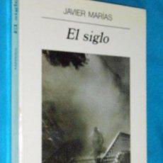 Libros de segunda mano: JAVIER MARÍAS, EL SIGLO · ANAGRAMA, 1995 · 22CM. 242PÁGINAS. Lote 101143939