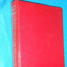 Libros de segunda mano: AYALA+FARIAS: DE RAPTOS,VIOLACIONES+LOS BUSCADORES DE AGUA · ALFAGUARA, 1966 · 20CM. 375PÁGINAS. Lote 101149315