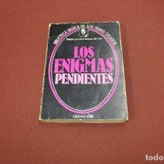 Libros de segunda mano: LOS ENIGMAS PENDIENTES - DR. JIMENEZ DEL OSO - BIBLIOTECA BASICA DE LOS TEMAS OCULTOS - ESB. Lote 101149975