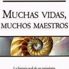 Libros de segunda mano: MUCHAS VIDAS, MUCHOS MAESTROS - BRIAN WEISS. Lote 192444743
