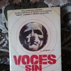 Libros de segunda mano: VOCES SIN ROSTRO, DE SINESIO DARNELL. PETRONIO, 1979. BUSCADISIMO. PSICOFONIAS.. Lote 101156335