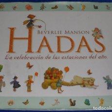 Libros de segunda mano: HADAS - LA CELEBRACIÓN DE LAS ESTACIONES DEL AÑO - BEVERLIE MANSON - BOXER BOOKS LTD UK (2010). Lote 210634304