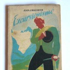 Libros de segunda mano: EXCURSIONISMO - JUAN J. MALUQUER - EDITORIAL SEIX BARRAL. 1949. Lote 101179843