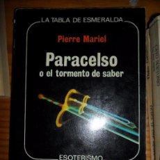 Libros de segunda mano: PARACELSO O EL TORMENTO DE SABER, PIERRE MARIEL, ED. EDAF. Lote 101190407