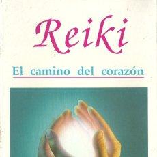 Libros de segunda mano: WALTER LÜBECK-REIKI:EL CAMINO DEL CORAZÓN.SIRIO.1994.. Lote 101202319