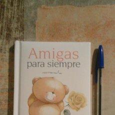 Libros de segunda mano: AMIGAS PARA SIEMPRE - FOREVER FRIENDS. Lote 101202647