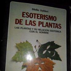 Libros de segunda mano: ESOTERISMO DE LAS PLANTAS, MELLIE UYLDERT, ED. EDAF. Lote 101213687