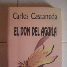 Libros de segunda mano: EL DON DEL ÁGUILA, DE CARLOS CASTANEDA. GAIA, 1998. Lote 101218995