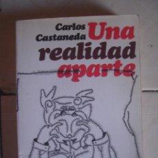 Libros de segunda mano: UNA REALIDAD APARTE, DE CARLOS CASTANEDA. FONDO DE CULTURA ECONÓMICA, 1991. Lote 101220115