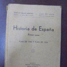Libros de segunda mano: HISTORIA DE ESPAÑA. 1º CURSO. PLAN DE 1938 Y 1934. IGUAL MERINO Y DE SOSA. 1939. MADRID. RUSTICA. Lote 101250827