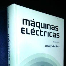 Libros de segunda mano - maquinas electricas / jesus fraile mora - 150040488