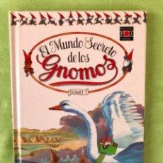 Libros de segunda mano: EL MUNDO SECRETO DE LOS GNOMOS TOMO I 1987 PLAZA JOVEN . Lote 101312423