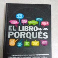 Libros de segunda mano: EL LIBRO DE LOS PORQUES, BIBLOK. TAPAS DURAS. Lote 101322083