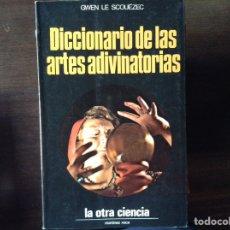 Libros de segunda mano: DICCIONARIO DE LAS ARTES ADIVINATORIAS. GWEN LE SCONEZEC. Lote 161213238