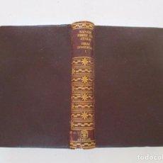 Libros de segunda mano: RAMÓN PÉREZ DE AYALA. OBRAS COMPLETAS I. RM83973. Lote 101351483