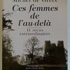 Libros de segunda mano: CES FEMMES DE L'AU-DELÀ. 11 RÉCITS EXTRAORDINAIRES. (ESOTERISMO. FANTASMAS. CASAS ENCANTADAS). Lote 101363391