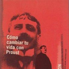 Libros de segunda mano: COMO CAMBIAR TU VIDA CON PROUST - ALAIN DE BOTTON - EDICIONES B 1998. Lote 101386695