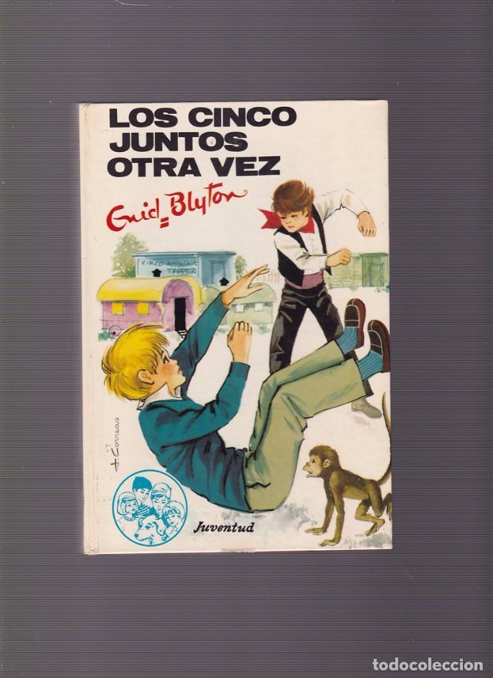 ENID BLYTON - LOS CINCO JUNTOS OTRA VEZ - EDITORIAL JUVENTUD 1972 / ILUSTRADO (Libros de Segunda Mano - Literatura Infantil y Juvenil - Otros)