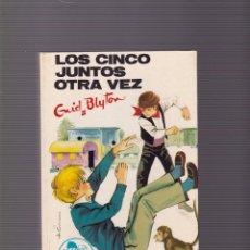 Libros de segunda mano: ENID BLYTON - LOS CINCO JUNTOS OTRA VEZ - EDITORIAL JUVENTUD 1972 / ILUSTRADO. Lote 101414707