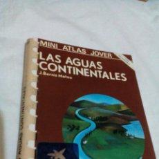 Libros de segunda mano: C3__LIBRO MUY PEQUEÑO,MINIATLAS,LAS AGUAS CONTINENTALES,MIDE APROXIM 10X13X1CM__ TIENE 20 PAGINAS. Lote 101419043