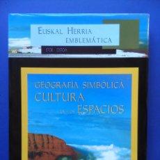 Libros de segunda mano: CULTURA DE LOS ESPACIOS GEOGRAFIA SIMBOLICA EUSKAL HERRIA EMBLEMATICA ETOR-OSTOA. Lote 101441799