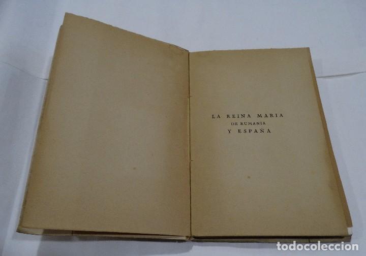 Libros de segunda mano: LA REINA MARÍA DE RUMANÍA Y ESPAÑA HENRY HELFANT - MANUEL DE HEREDIA 1940 - Foto 4 - 101448735