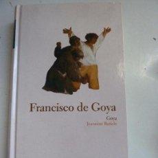 Libros de segunda mano: GOYA. BATICLE. TAPA DURA. Lote 101452487