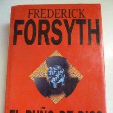 Libros de segunda mano: EL PUÑO DE DIOS. FORSYTH. TAPA DURA. Lote 101453031