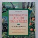 Libros de segunda mano: EL GRAN LIBRO ILUSTRADO DE LA PODA Y DE LOS INJERTOS - FAUSTO E ISA GORINI - EDITORIAL DE VECCHI. Lote 101457535