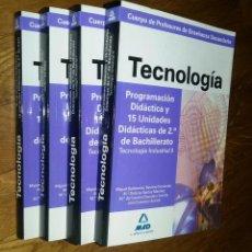 Libros de segunda mano: TECNOLOGÍA Y TECNOLOGIA INDUSTRIAL / 4 TOMOS / PROGRAMACIÓN DIDÁCTICA, 15 UNIDADES ESO Y BACHILLER. Lote 121710087