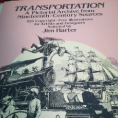 Libros de segunda mano: TRANSPORTE , TRANSPORTATION ; A PICTORIAL ARCHIVE . JIM HARTER.. Lote 101469986