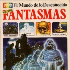Libros de segunda mano: EL MUNDO DE LO DESCONOCIDO. FANTASMAS. EDICIONES PLESA/ SM.(P/B20). Lote 101475787