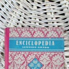 Libros de segunda mano: ENCICLOPEDIA. SEGUNDO GRADO. EDITORIAL LUIS VIVES. ZARAGOZA. 1942 W. Lote 101529627