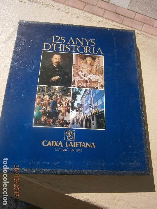 LIBRO 125 ANYS D'HISTÒRIA CAIXA LAIETANA ESCRITO EN CATALAN ART-607 (Libros de Segunda Mano - Bellas artes, ocio y coleccionismo - Otros)
