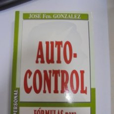 Libros de segunda mano: AUTO-CONTROL. FORMULAS PARA CONTROLAR EL ESTRES. JOSE FCO. GONZALEZ. EXITO PERSONAL. 1998. Lote 101592351