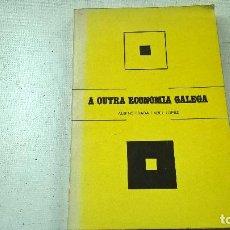 Libros de segunda mano: A OUTRA ECONOMIA GALEGA -- ALBINO PRADA / ABEL LOPEZ -- GALICIA - 1979 -- EN GALLEGO - N 3. Lote 145185906