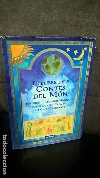EL LLIBRE DELS CONTES DEL MON.INTEGRAL ( CATALÀ) DIFICIL DE ENCONTRAR. RECOPILACIO GUILLERMO LOPEZ (Libros de Segunda Mano - Pensamiento - Otros)
