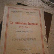 Libros de segunda mano: LIBRO LA LITERATURA FRANCESCA POR LO TEXTOS 1962 ESCRITO EN FRANCES L-5798-753. Lote 151947569