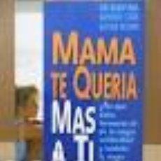Libros de segunda mano: MAMÁ TE QUERÍA MÁS A TI.. Lote 107976411