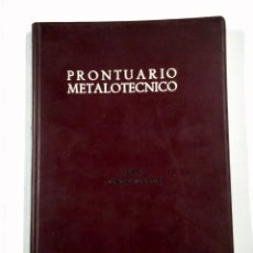 Libros de segunda mano: PRONTUARIO METALOTECNICO. TOMO I. FUNDAMENTOS. R. CALVO RODES. TDK323. Lote 148963905
