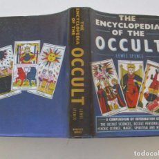 Libros de segunda mano: LEWIS SPENCE. THE ENCYCLOPEDIA OF THE OCCULT. RM84070. . Lote 101670307