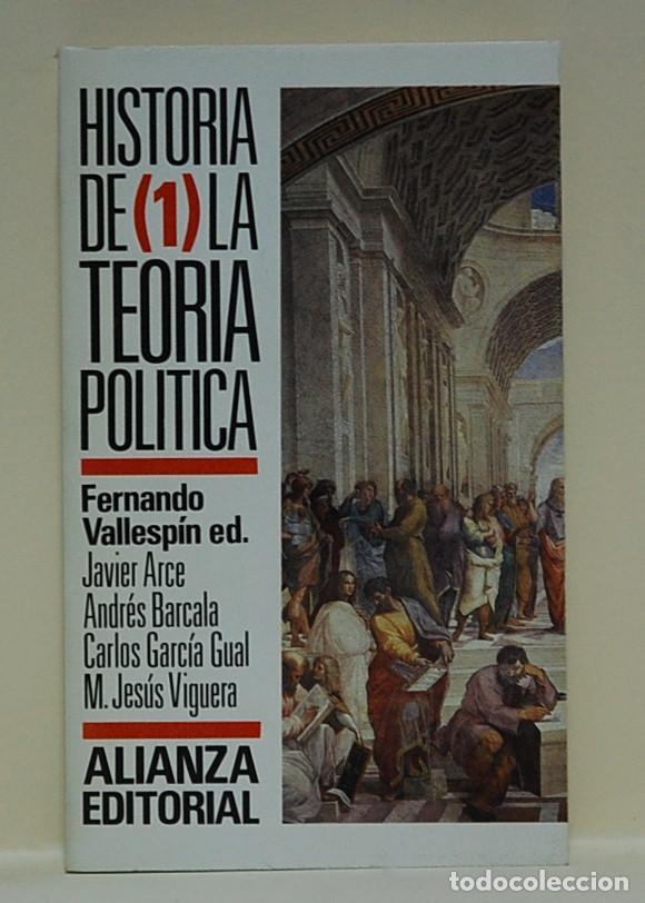 LMV - HISTORIA DE LA TEORIA POLÍTICA, TOMO 1. FERNANDO VALLESPIN (Libros de Segunda Mano - Historia - Otros)
