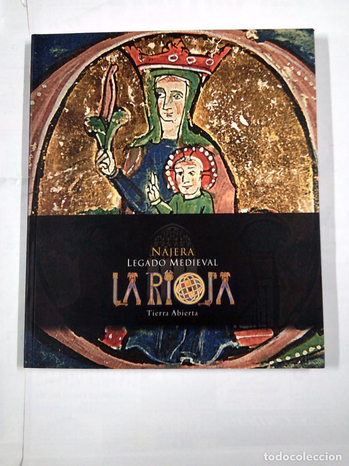LA RIOJA, TIERRA ABIERTA. NÁJERA, LEGADO MEDIEVAL - VALDEÓN BARUQUE, JULIO (1936-2009) . TDK310 (Libros de Segunda Mano - Historia - Otros)