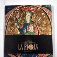 Libros de segunda mano: LA RIOJA, TIERRA ABIERTA. NÁJERA, LEGADO MEDIEVAL - VALDEÓN BARUQUE, JULIO (1936-2009) . TDK310. Lote 101681103