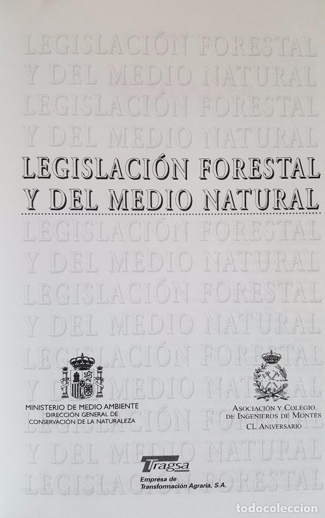 Libros de segunda mano: Legislación Forestal y del Medio Natural. Edita Asociación y Colegio de Ingenieros de Montes - Foto 3 - 101733835