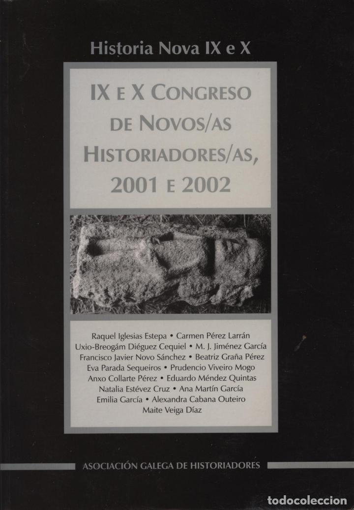 HISTORIA NOVA IX E X. IX E X CONGRESO DE NOVOS/AS HISTORIADORES/AS, 2001 E 2002 (Libros de Segunda Mano - Historia - Otros)