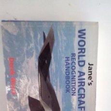 Libros de segunda mano: WORLD AIRCRAFT-JANE´S-RECOGNITION HANDBOOK-MANUAL DE RECONOCIMIENTO MUNDIAL AERONAVES-AERONAUTICA. Lote 101783239