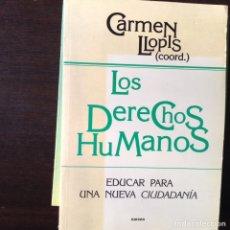 Libros de segunda mano: LOA DERECHOS HUMANOS. CARMEN LLOPIS. Lote 101790998